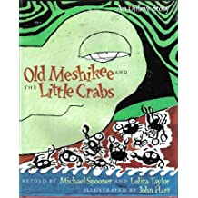 Old Meshikee and the Little Crabs: An Ojibwe Story
