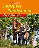 Basispass Pferdekunde (Die Reitschule)
