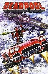 Deadpool Volume 4: Deadpool vs. S.H.I.E.L.D. (Marvel Now) by Gerry Duggan (2014-06-03)