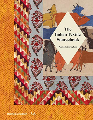 The Indian Textile Sourcebook: Patterns and Techniques - Stoff Design Patterns