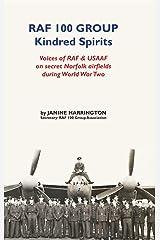 RAF 100 Group - Kindred Spirits Paperback
