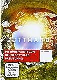Gotthart - Die Höhepunkte zum Neuen Gotthard- Basistunnel [2 DVDs]