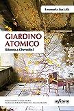 Giardino atomico: Ritorno a Chernobyl (Orienti)