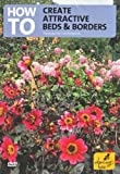 How To Create Attractive Borders And Beds [DVD]