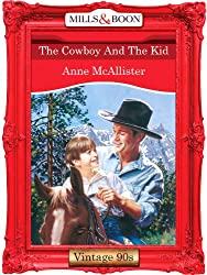 The Cowboy And The Kid (Mills & Boon Vintage Desire)