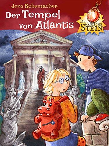Der magische Stein - Der Tempel von Atlantis (Birkenstocks Stein)