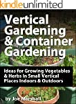 Vertical Gardening and Container Gard...