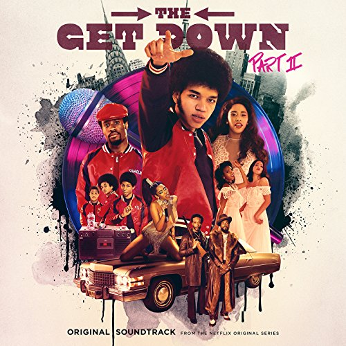 the-get-down-part-ii-original-soundtrack-from-the-netflix-original-series