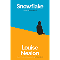 Snowflake: The No.1 Bestseller 'Beautiful and truthful and touching' Marian Keyes (English Edition)