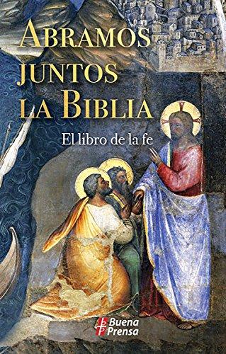 Abramos juntos la Biblia: El libro de la fe