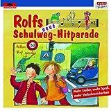 Songtexte von Rolf Zuckowski - Rolfs neue Schulweg-Hitparade