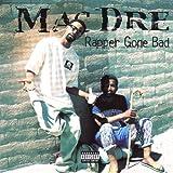 Songtexte von Mac Dre - Rapper Gone Bad