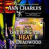 Rattling the Heat in Deadwood  (Deadwood Mystery Series, Book 8)