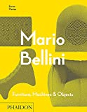 Mario Bellini: Furniture, Machines & Objects