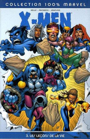 X-Men, Tome 3 : Les Leons de la vie