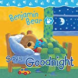 Benjamin Bear Says Goodnight