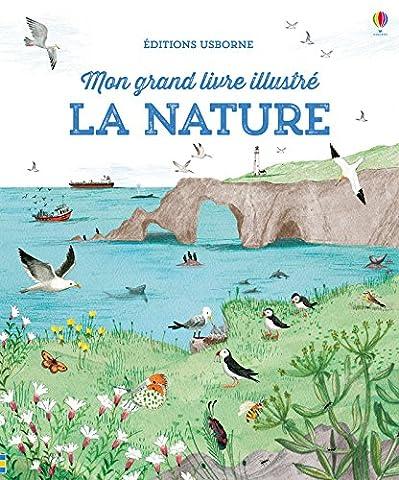 La nature - Mon grand livre illustré