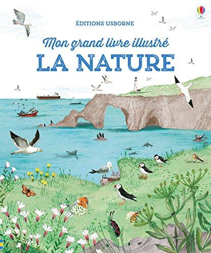La nature - Mon grand livre illustr