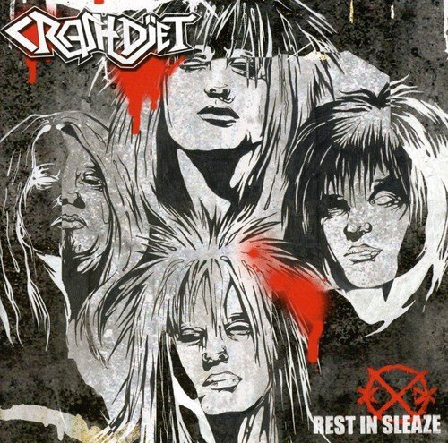 Rest in Sleaze by Crashdiet (2008-06-03)