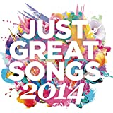 Just Great Songs 2014 [Clean]