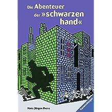 """Die Abenteuer der """"schwarzen hand"""" (Ravensburger Taschenbücher)"""
