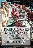 PREPA CAPES MATHS 2019 Algèbre & Arithmétique