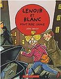 """Afficher """"Les Enquêtes de Lenoir et Blanc Lenoir et Blanc font rire jaune"""""""