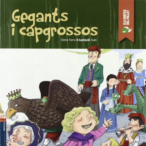 Gegants i capgrossos (Els contes del Follet) por Elena Ferro Gay