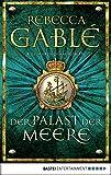 Der Palast der Meere: Ein Waringham-Roman (Waringham Saga 5) (German Edition)
