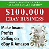 0,000 eBay Business: Make Insane Profits Selling on eBay & Amazon