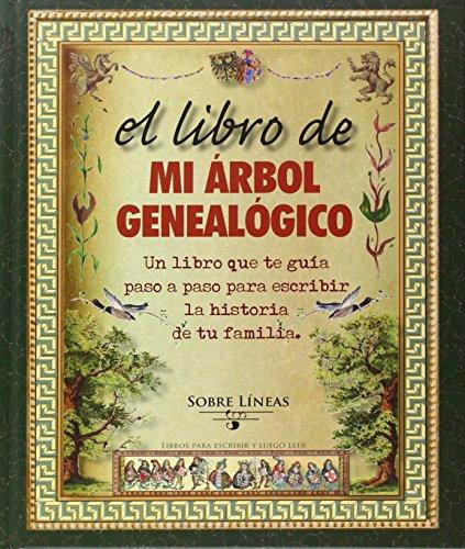 El Libro De Mi Árbol Genealógico (Sobre Líneas) por Varios