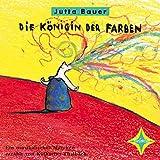 'Die Königin der Farben' von 'Jutta Bauer'