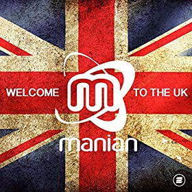 Manian-Welcome To The UK