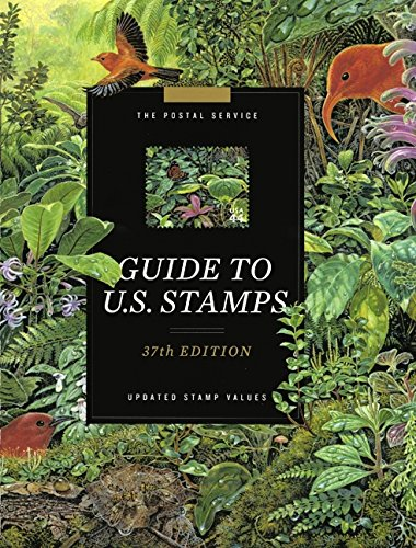 The Postal Service Guide to U.S. Stamps: Updated Stamp Values