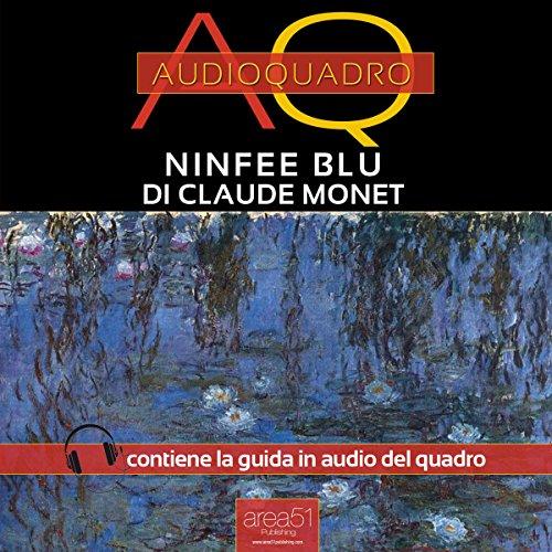 Ninfee Blu di Claude Monet  Audiolibri