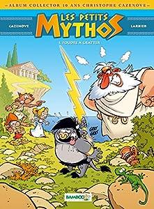 vignette de 'Les petits mythos n° 1<br /> Foudre à gratter (Christophe CAZENOVE)'