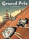 Grand Prix - Intégrale, tome 1 par Marvano