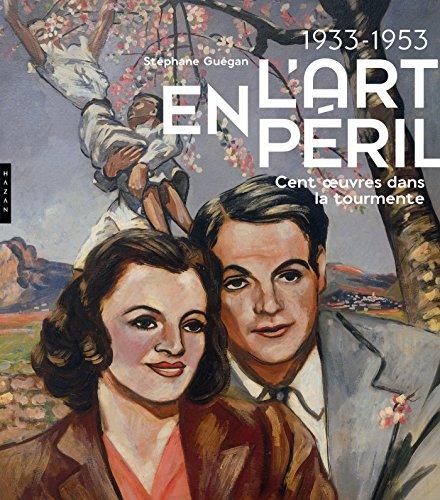1933-1953 L'Art en péril. Cent oeuv...