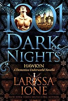 Hawkyn: A Demonica Underworld Novella by [Ione, Larissa]