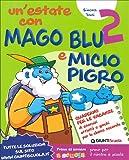 Un'estate con Mago Blu e Micio Pigro 2-Occhio alla fata! Per la Scuolaelementare