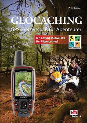Geocaching: GPS-Freizeitspaß für Abenteurer