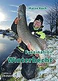 Faszination Winterhecht