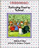 Fuzzypeg Goes to School (The Little Grey Rabbit library)