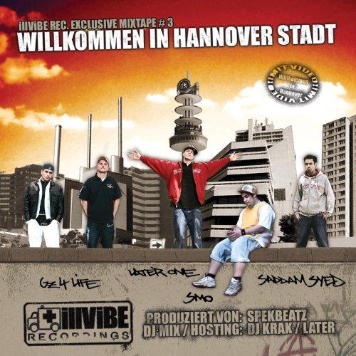 IllViBE Rec. Exclusive Mixtape3 Willkommen in Hannover Stadt