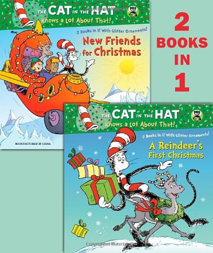 A Reindeer's First Christmas/New Friends for Christmas (Dr. Seuss/Cat in the Hat) (Deluxe Pictureback) (Ted Hat)
