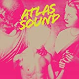 Songtexte von Atlas Sound - Let the Blind Lead Those Who Can See but Cannot Feel
