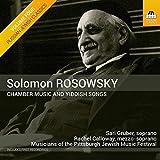 Rosowsky, Solomon : Musique de Chambre & Chants Yiddish