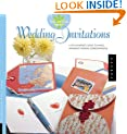Wedding Invitations: A Stylish Bride's Guide to Simple, Handmade Wedding Correspondence (The artful bride)
