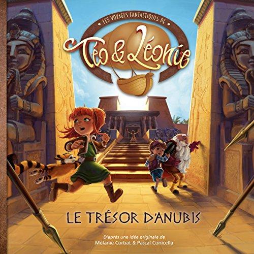 Les voyages fantastiques de Téo & Léonie, Tome 4 : Le trésor d'Anubis par From Kenzan Studios