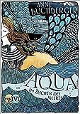 Aqua: Im Zeichen des Meeres (Mondvogel-Saga, Band 2)